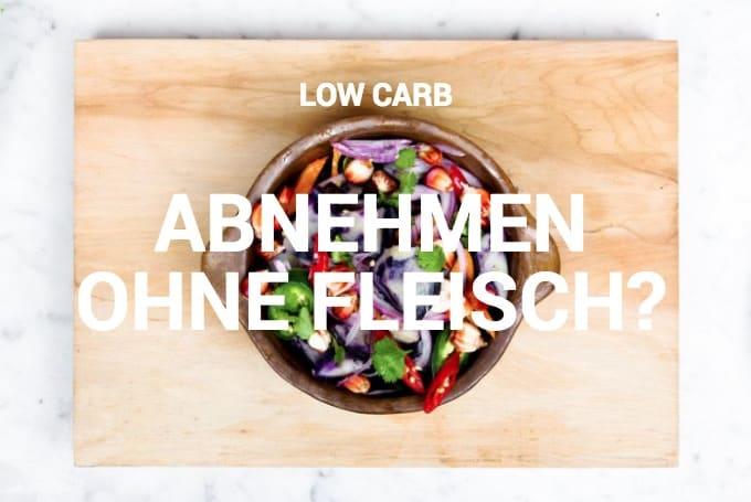 Low Carb: Abnehmen ohne Fleisch? | Kohlenhydrate-Tabellen.com