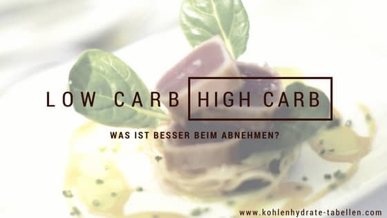 abnehmen mit Low Carb oder High Carb | kohlenhydrate-tabellen.com